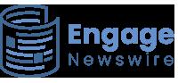 Engage Newswire